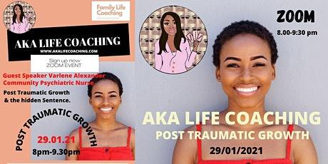 AKA LIFE COACHING : Post Trauma Growth and # the hidden sentence tickets