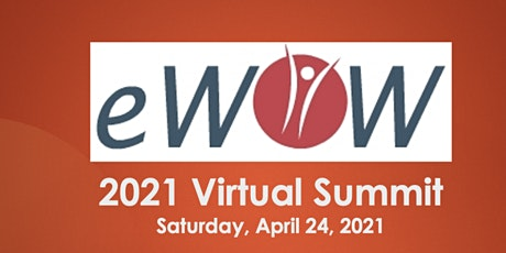 eWOW 2021 Virtual Summit - ONLINE event  (ATTEND FROM ANYWHERE) tickets
