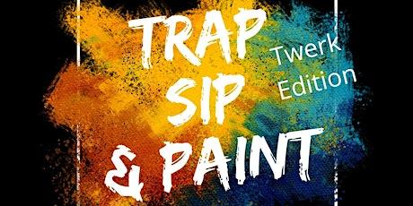 Trap Sip, and Paint Auburn, AL tickets