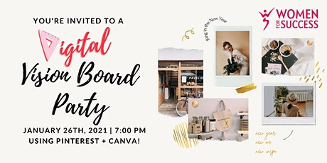 FREE Digital Vision Board Party with Women for Success! tickets
