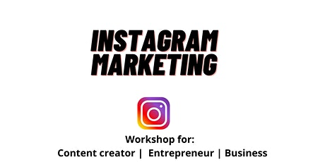 Instagram marketing  and content creation workshop tickets