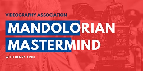 Videography Association Mandalorian Mastermind tickets