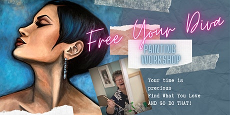 Free The Diva TWO DAY Painting Workshop 22nd-23rd May 2021 tickets