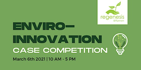 Enviro-Innovation Case Competition tickets