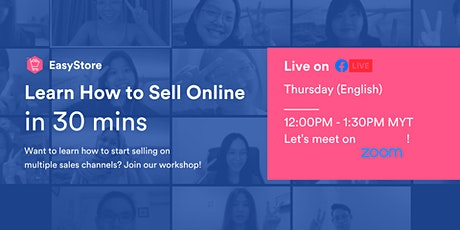 Learn How to Sell Online in 30 Mins tickets