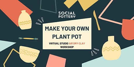 Make a Pot with our AIR DRY CLAY KIT tickets