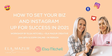 How to set your biz and Instagram up for success in 2021 tickets