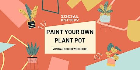 Paint a your Own PLANT POT tickets