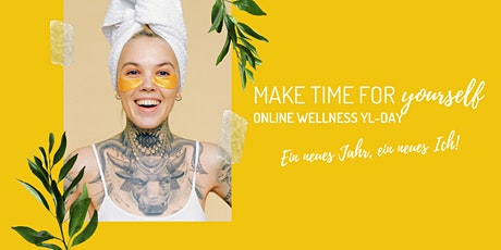 MAKE TIME FOR YOURSELF: online Wellness YL-DAY Tickets