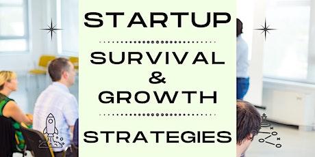 [Startups] : Survival & Growth Strategies for Startups billets