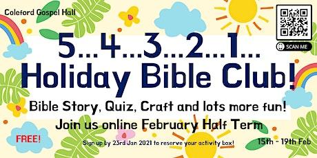Coleford Gospel Hall Holiday Bible Club 2021 tickets