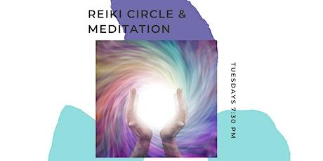 Reiki Circle and Meditation tickets