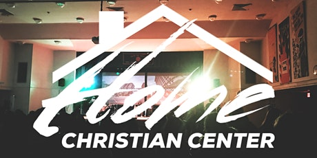 HOME CHRISTIAN CENTER-ENGLISH IN PERSON EXPERIENCE tickets