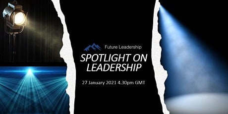 Spotlight on Leadership: Developing Skills for the Future tickets