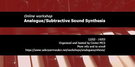 Workshop Analogue/Subtractive Sound Synthesis tickets