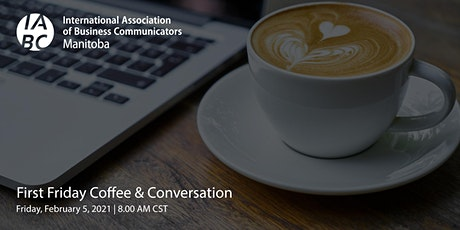 First Friday Coffee & Conversation tickets