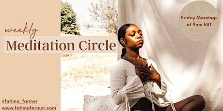 Weekly Meditation Circle tickets