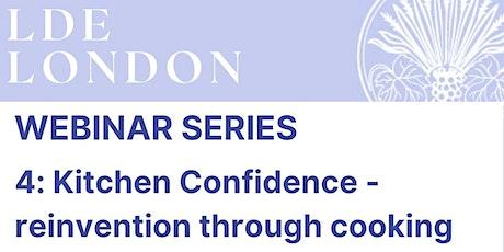 Kitchen Confidence - reinvention through cooking tickets