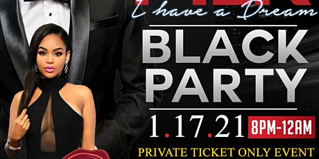 """MLK """"PRIVATE BLACK PARTY"""" 8PM-12AM tickets"""