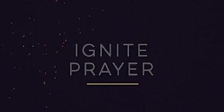 Ignite Prayer tickets