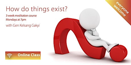 How do things exist? tickets