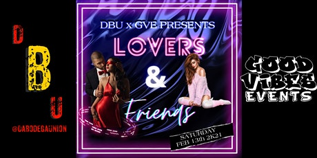 LOVERS & FRIENDS DAY PARTY tickets