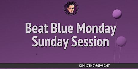 Beat Blue Monday biglietti