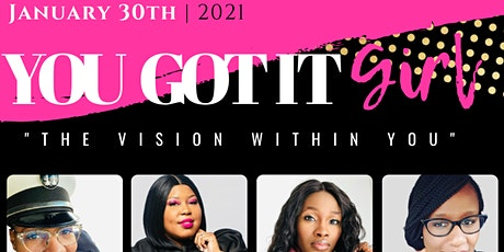 You Got It Girl 2021 Virtual Vision Board Paint Night tickets