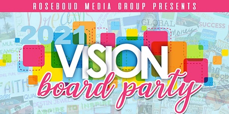2021 Vision Board Party - Motivating Your Vision tickets