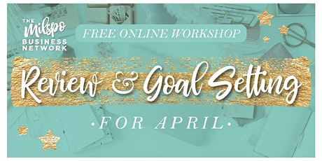 Milspo Month Review & Goal Setting for April tickets