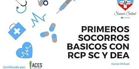 CURSO VIRTUAL PRIMEROS SOCORROS BÁSICOS CON RCP SOLO COMPRESIONES Y DEA. entradas