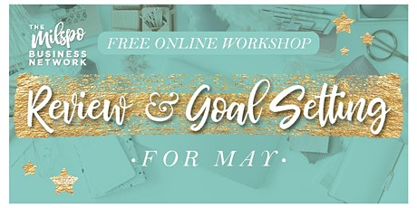 Milspo Month Review & Goal Setting for May tickets
