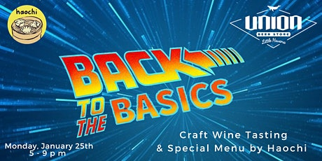 Back to the Basics Craft Wine Tasting tickets