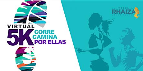 Corre o Camina por Ellas: 5K Carrera Virtual 2021 boletos