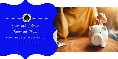 Elements of Your Financial Health tickets