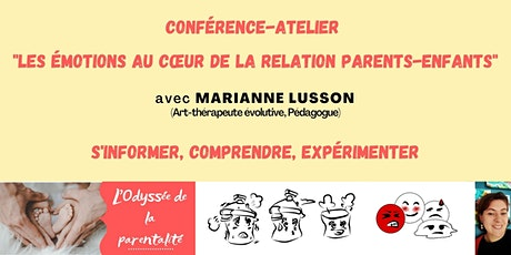 Conférence atelier: Les émotions au coeur de la relation parents/ enfants tickets