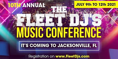 2021 Fleet Dj's Music Conference tickets