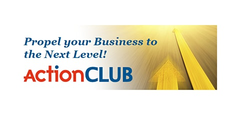 ActionCLUB 5 Part Series: Grow Your Business to the Next Level of Success tickets
