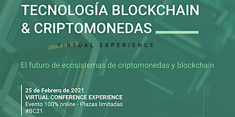 TECNOLOGÍA BLOCKCHAIN & CRIPTOMONEDAS tickets