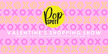 Valentine's Day Pop Spot Shopping Show tickets
