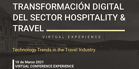 TRANSFORMACIÓN DIGITAL DEL SECTOR HOSPITALITY & TRAVEL tickets