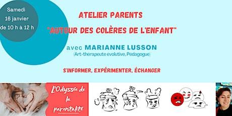 """Atelier Parents: """"Autour des colères de l'enfant"""" billets"""