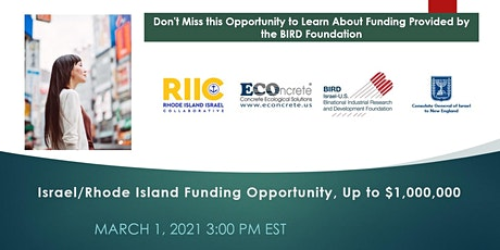 Israel/Rhode Island  Research Funding Opportunity, Up to $1,000,000 tickets