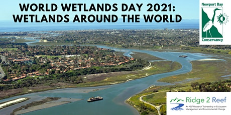 World Wetlands Day 2021: Wetlands Around the World tickets