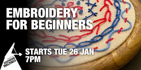 """6 Week """"Embroidery for Beginners"""" Online Course tickets"""