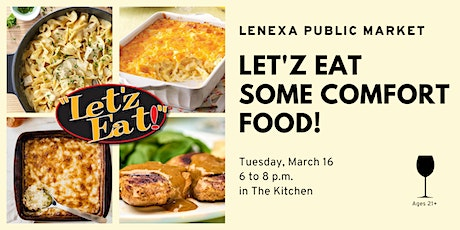 Let'z Eat Some Comfort Food! tickets