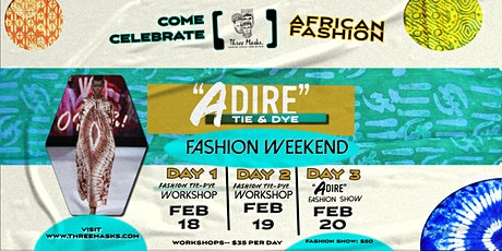 "AFRICAN FASHION WEEKEND | ""ADIRE"" 2021 tickets"