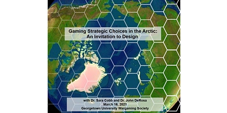 Gaming Strategic Choices in the Arctic: An Invitation to Design tickets