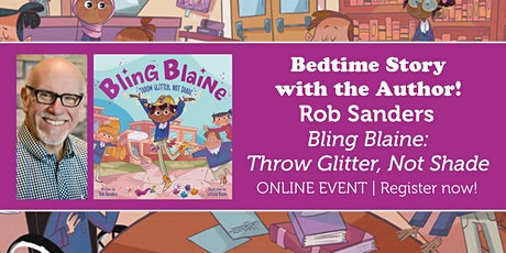 "Bedtime Story w/ the Author: Rob Sanders ""Bling Blaine"" tickets"