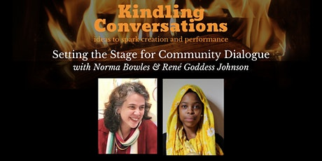Kindling Conversation: Setting the Stage for Community Dialogue tickets